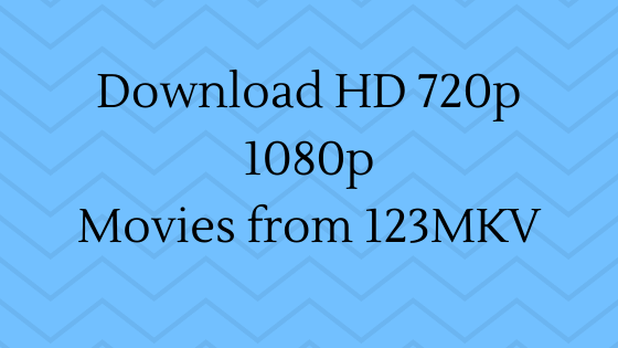 Download-HD-720p-1080p-Movies-from-123MKV