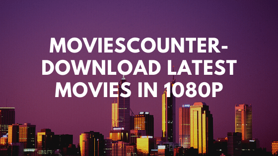 Moviescounter-Download-LAtest-movies