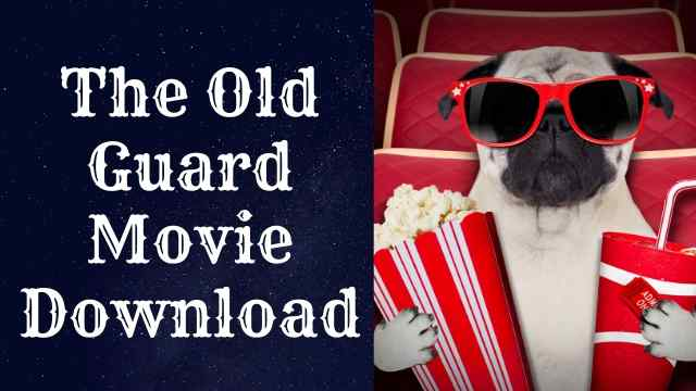 The old guard movie download