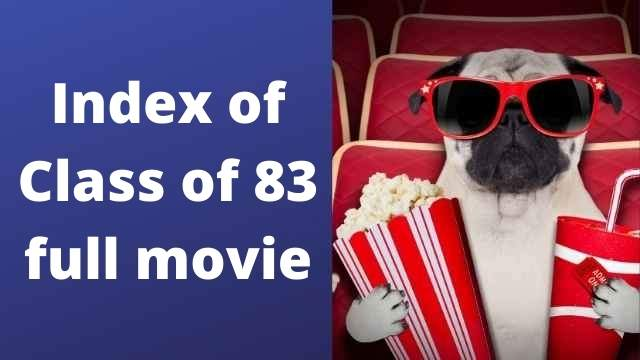 Class 83 movie download