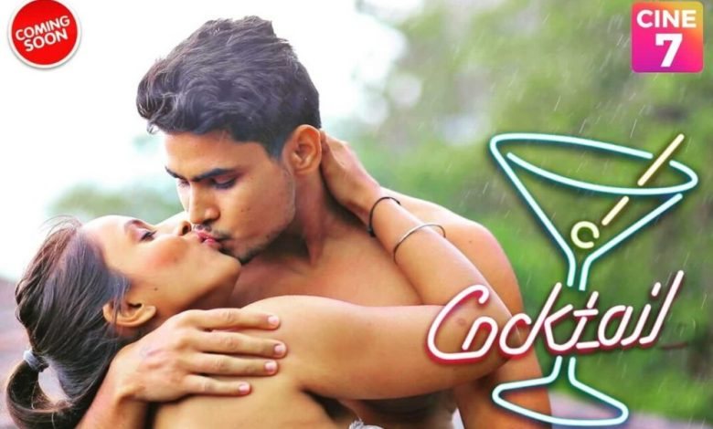 Cocktail Web Series (2021) Cine Prime: Cast, Crew, Release Date, Roles, Real Names