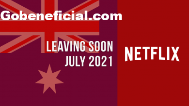 Movies & TV Shows Leaving Netflix Australia in July 2021