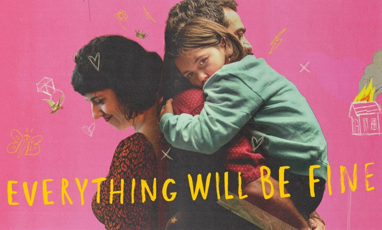Everything Will Be Fine Season 1: Release Date, Cast, Trailer