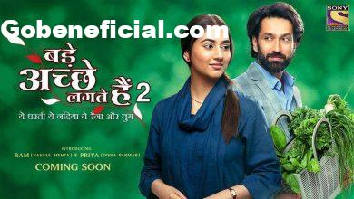 Bade Achhe Lagte Hain 2 Serial Cast& Crew , Actor, Release Date